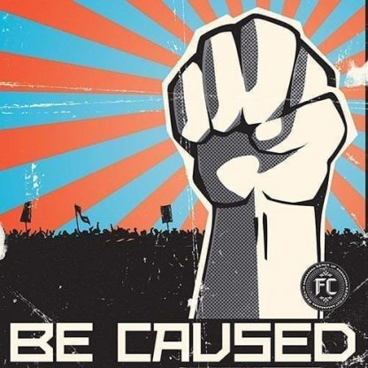Be Caused