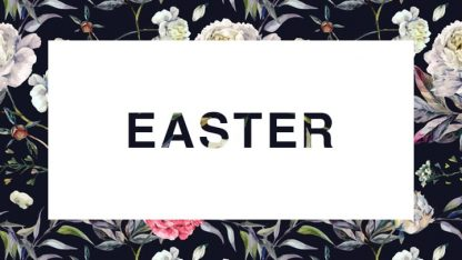 Easter 2018: Series Graphic