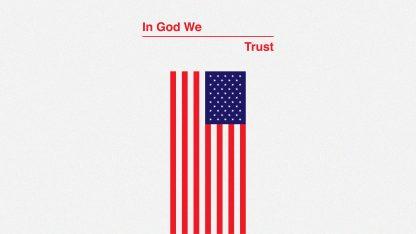 In God We Trust: Series Graphic