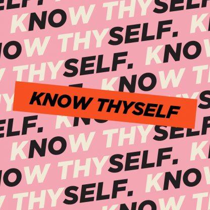 Know Thyself - Sermon Series on Self Awareness