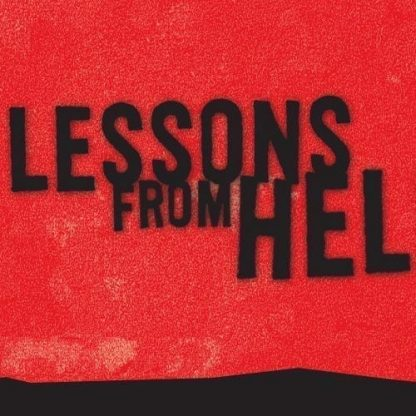 Lessons from Hell