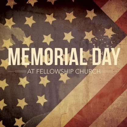 Remember. Reflect. Recall. (Memorial Day)