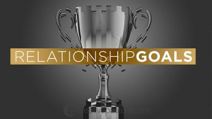 Relationship Goals: Series Graphic