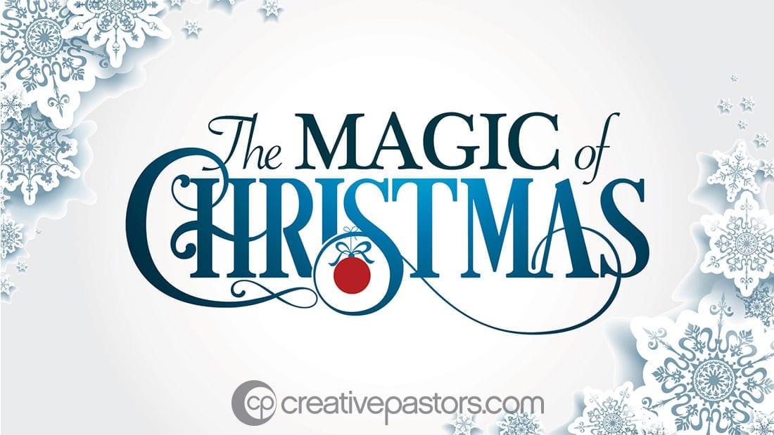 Magic Of Christmas.The Magic Of Christmas Series Graphic