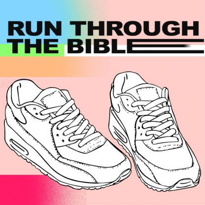 Run Through The Bible
